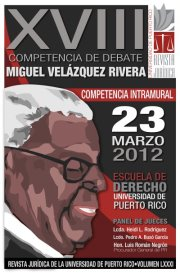 Microjuris.com transmite hoy la XVIII Competencia Intramural de Debate Don Miguel Velázquez Rivera