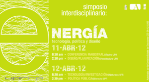 Simposio sobre Energía: Tecnología, Política y Diseño