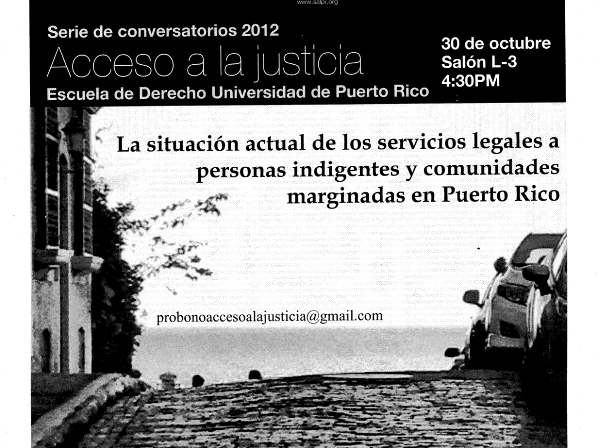 La situación actual de los servicios legales a personas indigentes y comunidades marginadas en Puerto Rico