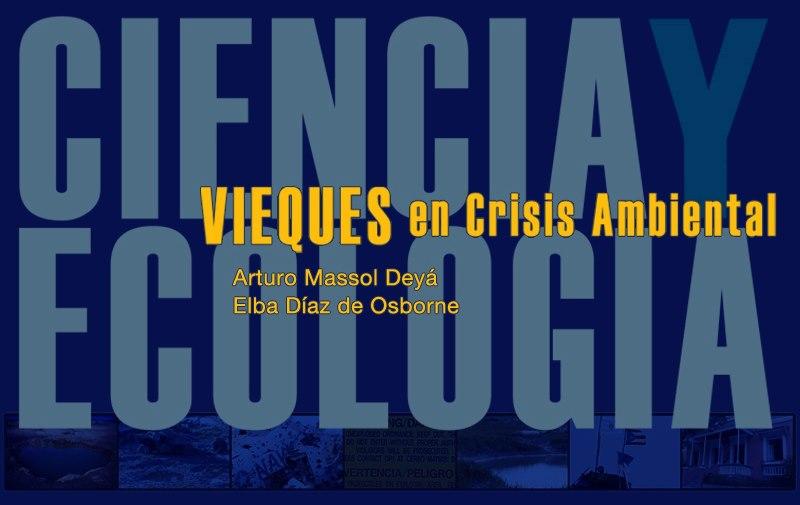 Casa Pueblo y la UPRM lanzan eBook gratuito sobre contaminación con metales en Vieques