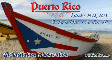 2013 FBA Annual Meeting and Convention in San Juan, Puerto Rico