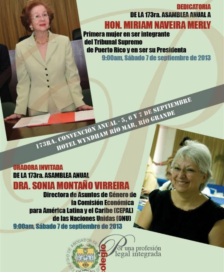 Hon. Miriam Naveira Merly y Dra. Sonia Montaño Virreira