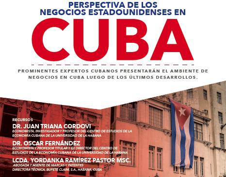 Perspectiva de los negocios estadounidenses en Cuba