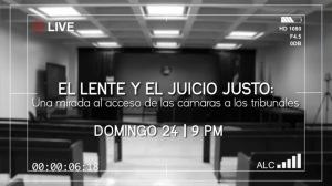 El lente y el juicio justo: Una mirada al acceso de las cámaras a los tribunales