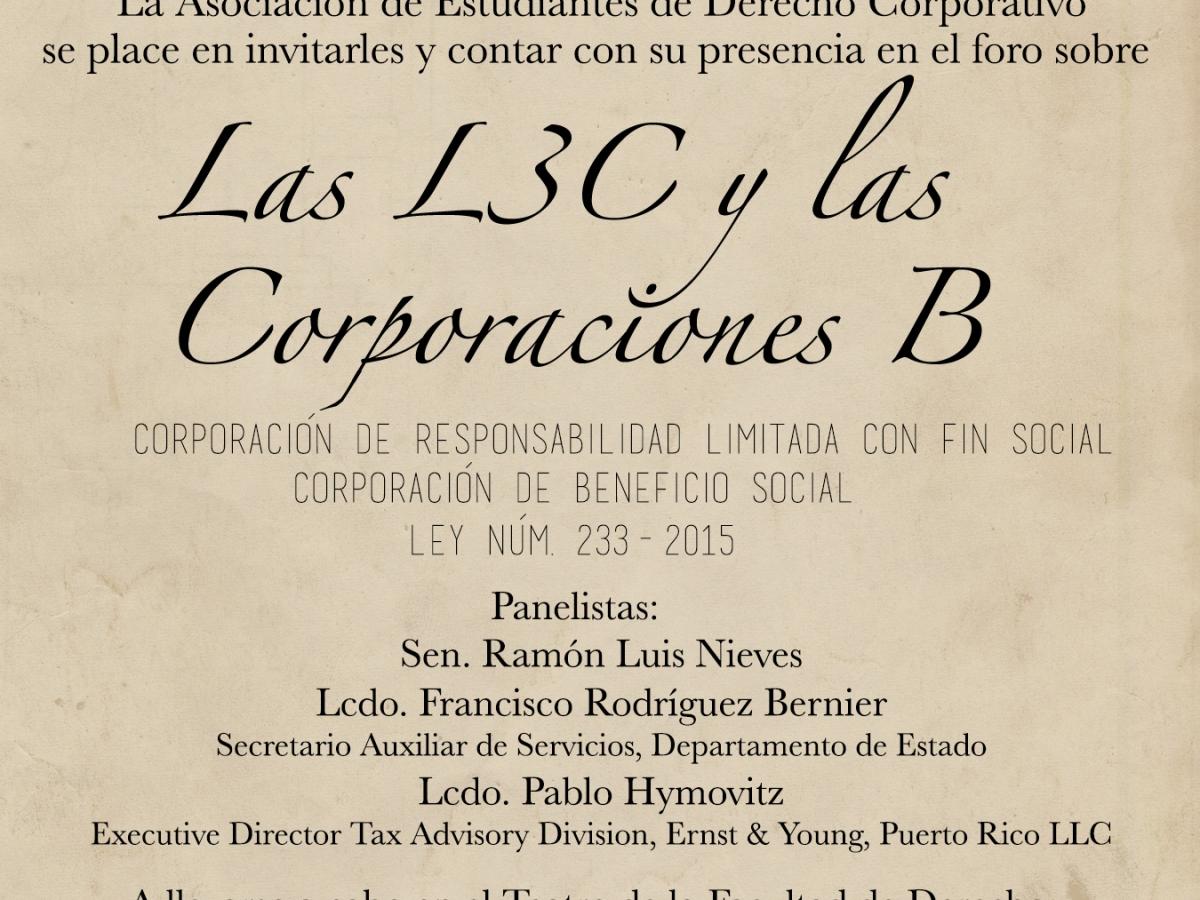 Las L3C y las corporaciones B: Corporaciones de responsabilidad limitada con fin social y las corporaciones de beneficio social.