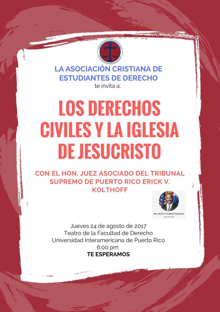 Conferencia sobre derechos humanos y religión ofrecida por el juez asociado del Supremo Hon. Erick V. Kolthoff Caraballo