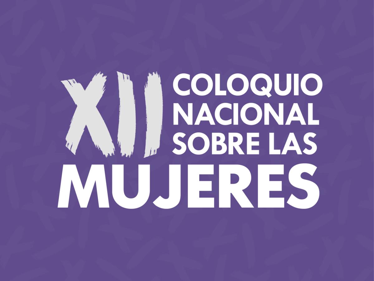XII Coloquio Nacional sobre las Mujeres