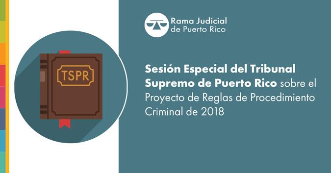 Supremo convoca sesión especial para discutir proyecto de Reglas de Procedimiento Criminal