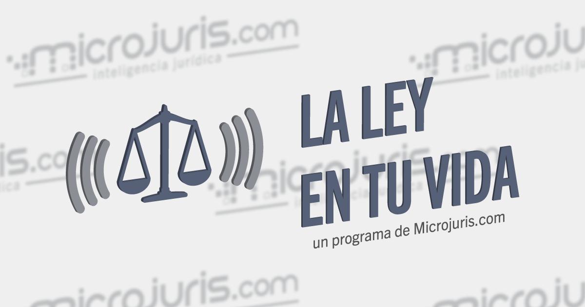 Microjuris presenta nuevo podcast: «La ley en tu vida»
