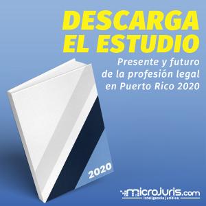 [ESTUDIO] Presente y futuro de la profesión legal en Puerto Rico 2020